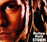 Mellow Mark. Sturm