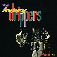 """""""The Honeydrippers"""" The Honeydrippers. Volume One"""