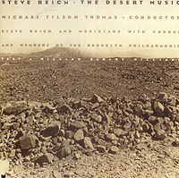 Стив Рейх,Brooklyn Philharmonic Orchestra,Майкл Томас Steve Reich. The Desert Music