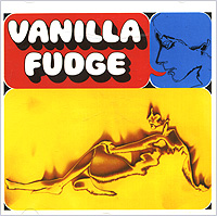 Vanilla Fudge. Vanilla Fudge
