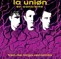 La Union La Union En Concierto. Tren De Largo Recorrido лейка union для душа 83 мм