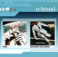 Ideal. Ideal / Der Ernst Des Lebens (2 CD)