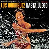Los Rodriguez Los Rodriguez. Hasta Luego los rodriguez los rodriguez sin documentos