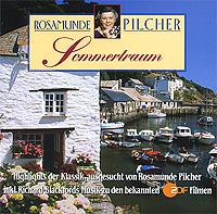Rosamunde Pilcher. Sommertraum