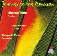 Шерон Исбин,Пол Винтер,Gaudencio Thiago de Mello Sharon Isbin, Paul Winter, Thiago De Mello. Journey To The Amazon цены онлайн