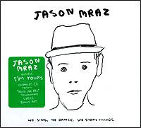 Джейсон Мрэз Jason Mraz. We Sing. We Dance. We Steal Things (ECD) цена