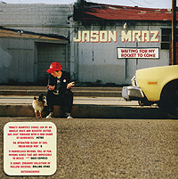 Джейсон Мрэз Jason Mraz. Waiting For My Rocket To Come джейсон дэруло jason derulo everything is 4