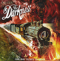 The Darkness The Darkness. One Way Ticket To Hell... And Back darkness visible