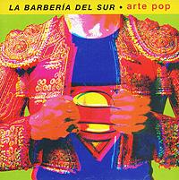La Barberia Del Sur La Barberia Del Sur. Arte Pop i mu iphone8plus 7plus 6splus 6plus закаленная пленка apple 8p 7p 6sp 6p hd стеклянная пленка 5 5 дюйма 3 шт