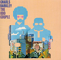 """Gnarls Barkley"" Gnarls Barkley. The Odd Couple"