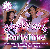 The Cheeky Girls. Party Time