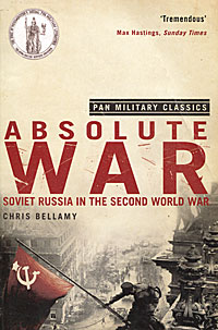 Absolute War: Soviet Russia in the Second World War bremzen a mastering the art of soviet cooking