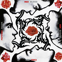 Red Hot Chili Peppers. Blood Sugar Sex Magik