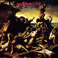 The Pogues The Pogues. Rum Sodomy & The Lash