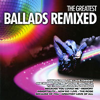 The Greatest Ballads Remixed (2 CD) grave dance