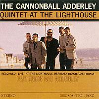 Кэннонболл Эдерли,Нэт Эдерли,Сэм Джонс,Виктор Фельдман,Луис Хейс Cannonball Adderley. At The Lighthouse кэннонболл эдерли милтон джексон cannonball adderley