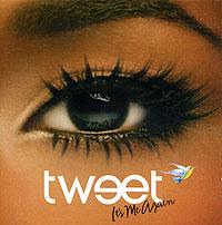 Tweet.  It's Me Again Warner Music,Atlantic Recording Corporation,Торговая Фирма