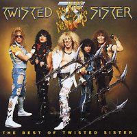 Twisted Sister. Big Hits And Nasty Cuts