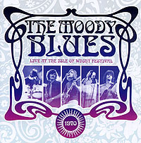 The Moody Blues The Moody Blues. Live At The Isle Of Wight Festival 1970 moody blues moody blues on the threshold of a dream 180 gr