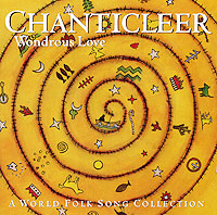 Chanticleer. Wondrous Love