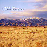 Chanticleer. Our American Journey