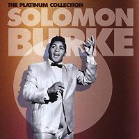 Solomon Burke.  The Platinum Collection Warner Music UK Ltd.,Торговая Фирма