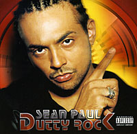 Sean Paul. Dutty Rock
