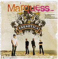 Marquess. Frenetica marquess marquess compania del sol page 7