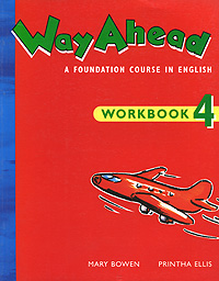 Way Ahead: A Foundation Course in English: Workbook 4 the salmon who dared to leap higher