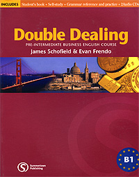 Double Dealing: Pre-Intermediate Business English Course (+ 2 CD) evans v dooley j enterprise plus grammar pre intermediate