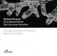 Zakazat.ru: Daniel Barenboim. Strauss. Eine Alpensinfonie / Die Frau Ohne Schatten