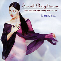 Sarah Brightman. Timeless