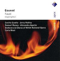 Сэмюэль Рэйми,Карло Рицци,Джерри Хэдли,Сесилия Гасдиа,Chorus of Welsh National Opera,Welsh National Opera Orchestra Carlo Rizzi. Gounod. Faust (Highlights) цены онлайн