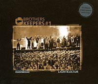 Brothers Keepers #1. Lightkultur
