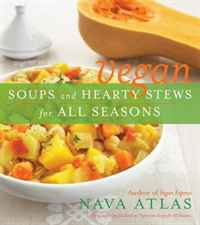 Vegan Soups and Hearty Stews for All Seasons clean soups