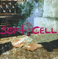 Soft Cell Soft Cell. Cruelty Without Beauty margit mikk sokk traditional estonian cooking