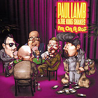 Paul Lamb& The King Snakes.  I'm On A Roll Концерн