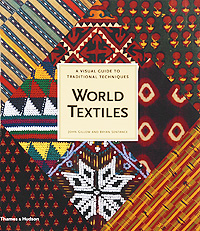 цены  World Textiles: A Visual Guide to Traditional Techniques