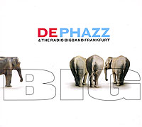 De-Phazz,The Radio Bigband Frankfurt De Phazz & The Radio Bigband Frankfurt. Big dardan frankfurt am main