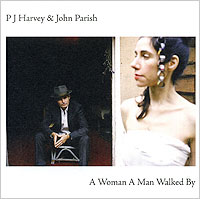 PJ Harvey,Джон Пэриш PJ Harvey & John Parish. A Woman A Man Walked By befler befler pj 39 1 violet