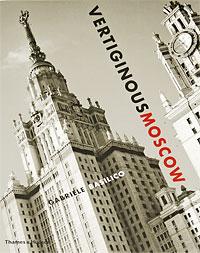 Vertiginous Moscow vertiginous moscow
