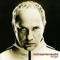 Uwe Ochsenknecht. Singer