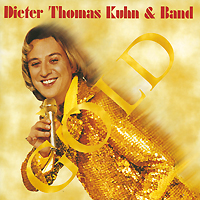 Дитер Томас Кун Dieter Thomas Kuhn & Band. Gold. Party-Edition dieter thomas kuhn ladenburg