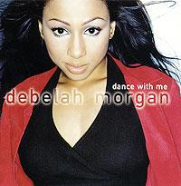 Дебела Морган Debelah Morgan. Dance With Me