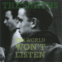 The Smiths The Smiths. The World Won't Listen the smiths the smiths the queen is dead lp