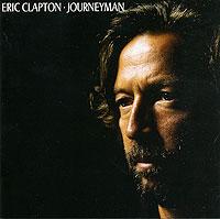 Эрик Клэптон Eric Clapton. Journeyman все цены