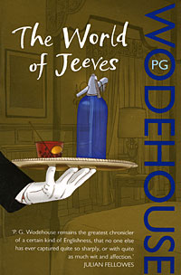 The World of Jeeves the awakening and selected stories of kate chopin