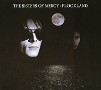 The Sisters Of Mercy The Sisters Of Mercy. Floodland the three sisters
