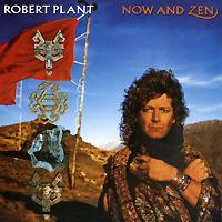 Роберт Плант Robert Plant. Now And Zen роберт плант robert plant band of joy