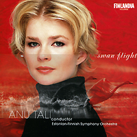 Ану Тали,Estonian-Finnish Symphony Orchestra Anu Tali. Swan Flight